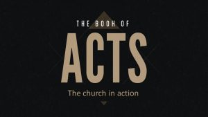 Acts The Church In Action