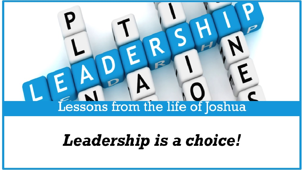 Lessons from the life of Joshua
