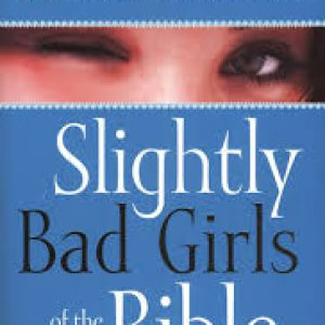Slightly Bad Girls